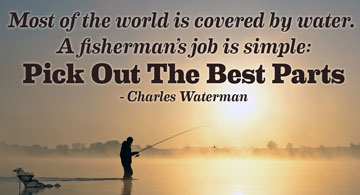 Fishing Quotes | My Favorite Fishing Quotes